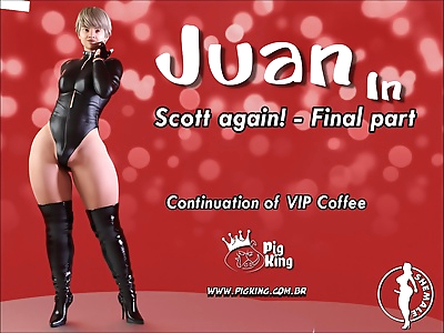 Pigking- Juan in – Scott..