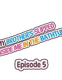 My Brothers Slipped Inside Me in The Bathtub - part 2